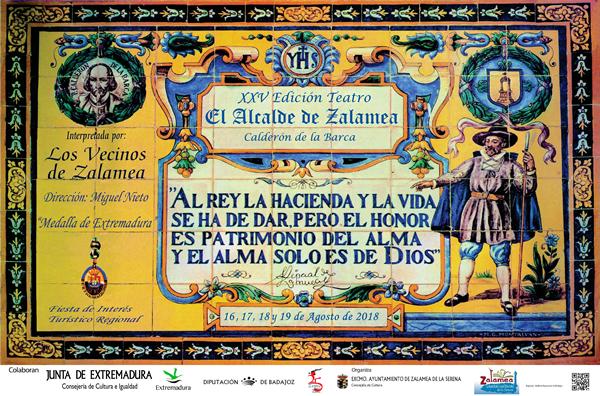 CARTEL 2018 XXV EL ALCALDE DE ZALAMEA 16,17,18 y 19 de agosto 2018