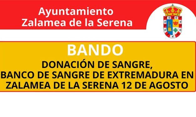 DONANCIÓN DE SANGRE, BANCO DE SANGRE DE EXTREMADURA EN ZALAMEA DE LA SERENA 12 DE AGOSTO