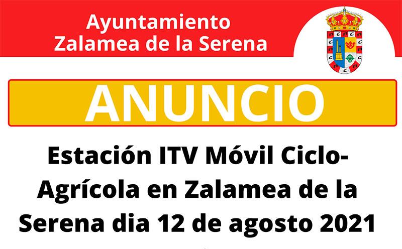 Estación ITV Móvil Ciclo-Agrícola en Zalamea de la Serena dia 12 de agosto 2021